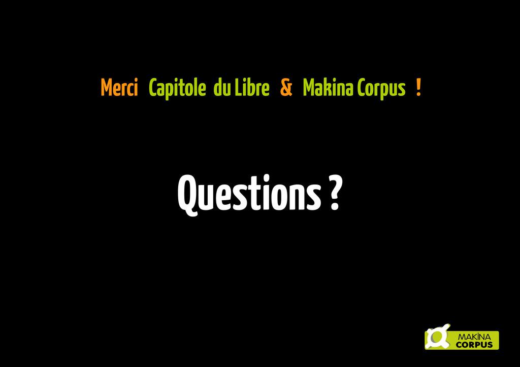 Merci Capitole du Libre & Makina Corpus ! Quest...