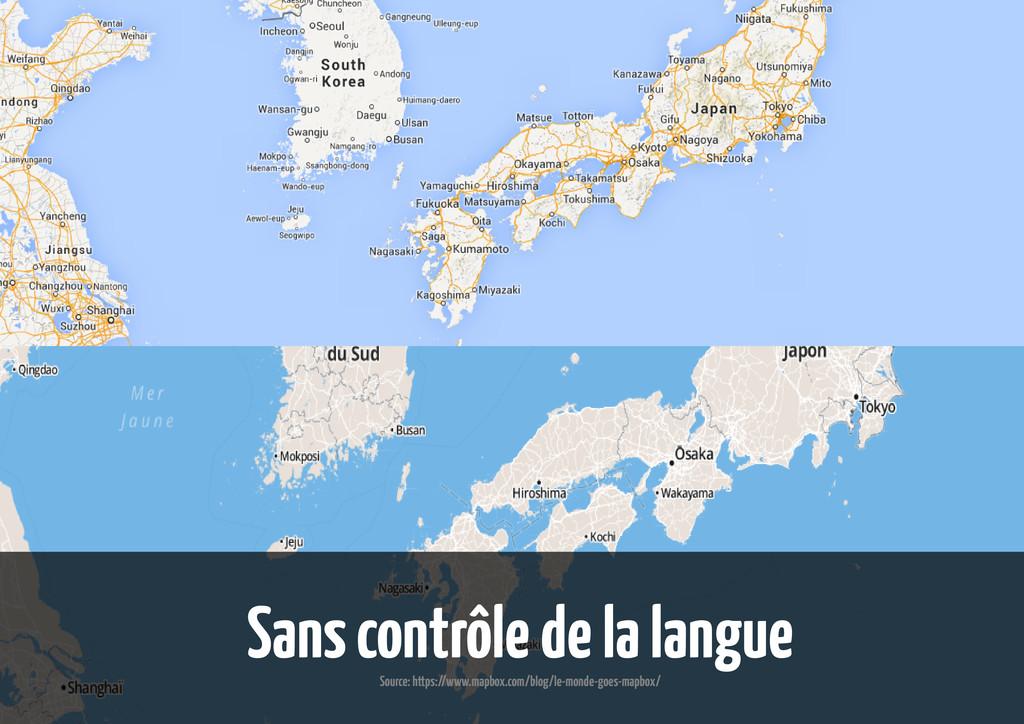 Sans contrôle de la langue Source: https://www....