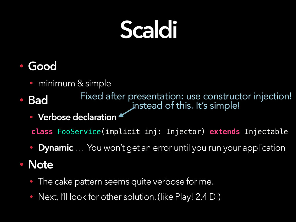 Scaldi • Good • minimum & simple • Bad • Verbos...