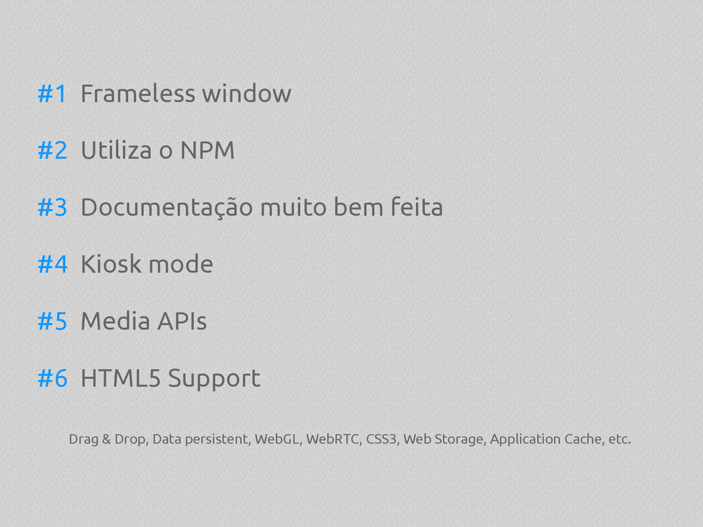 #1 Frameless window #2 Utiliza o NPM #3 Documen...