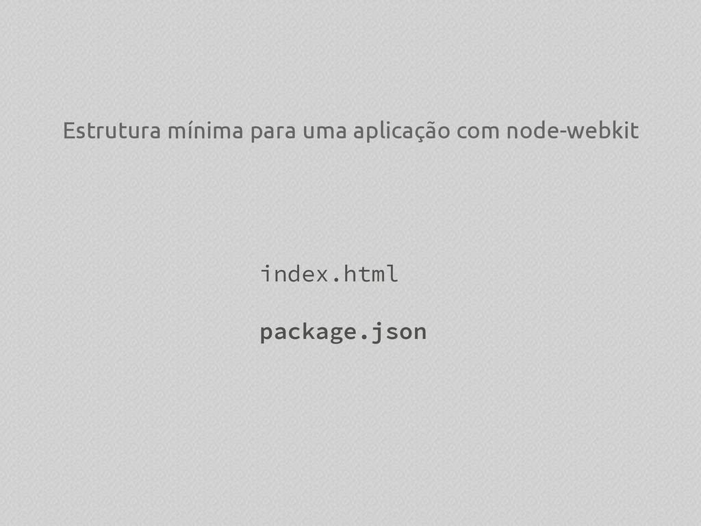 Estrutura mínima para uma aplicação com node-we...