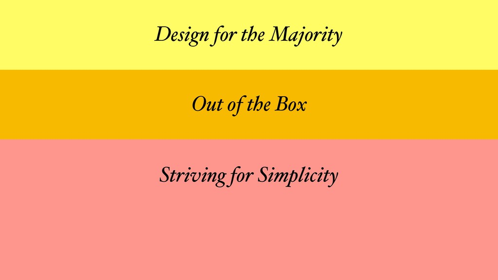 Out of the Box Striving for Simplicity Design f...
