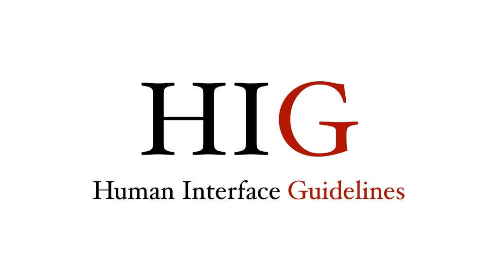 HIG Human Interface Guidelines
