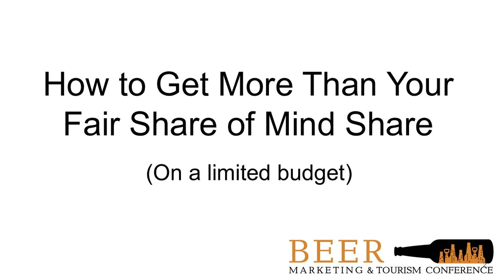 How to Get More Than Your Fair Share of Mind Sh...