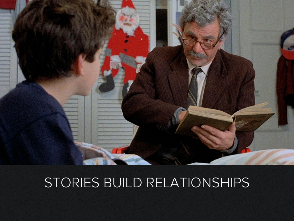 STORIES BUILD RELATIONSHIPS