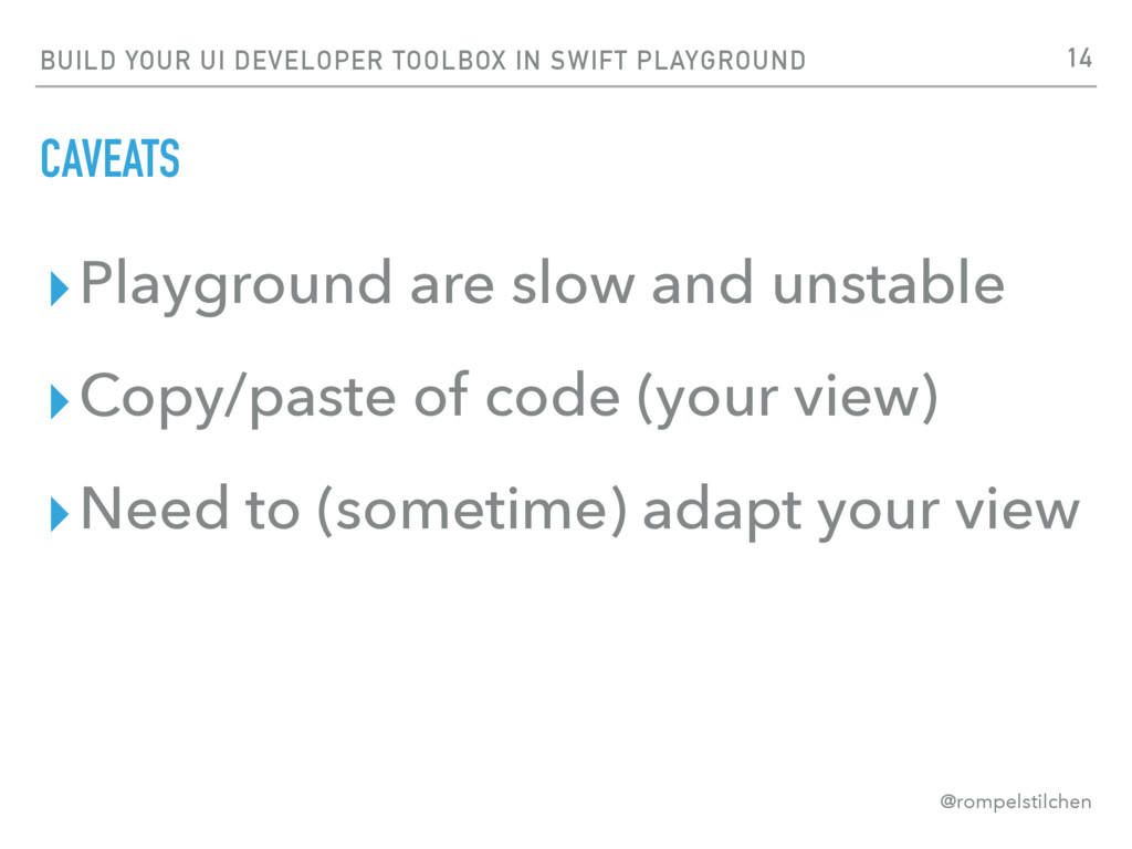BUILD YOUR UI DEVELOPER TOOLBOX IN SWIFT PLAYGR...