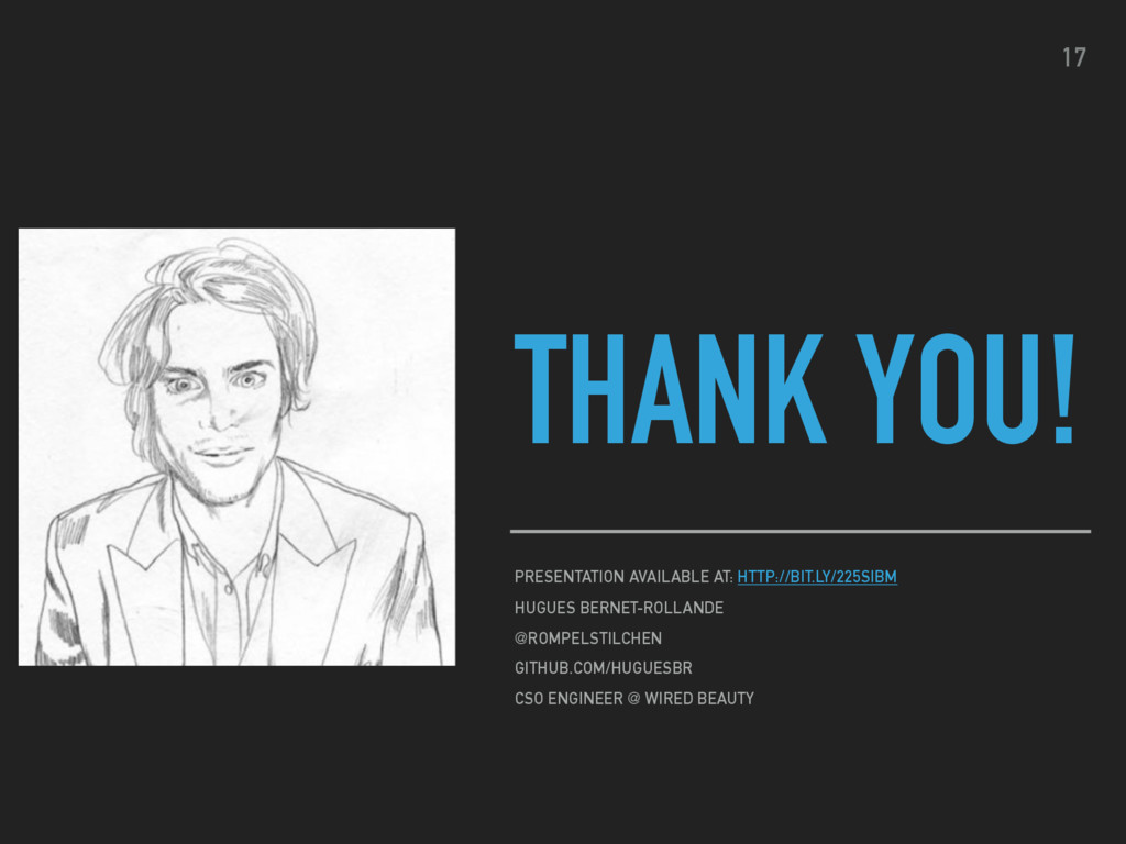 THANK YOU! PRESENTATION AVAILABLE AT: HTTP://BI...
