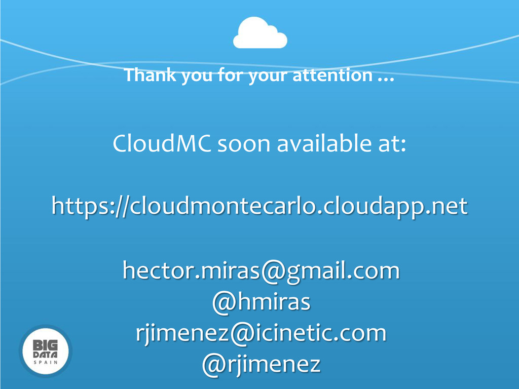 CloudMC soon available at: https://cloudmonteca...