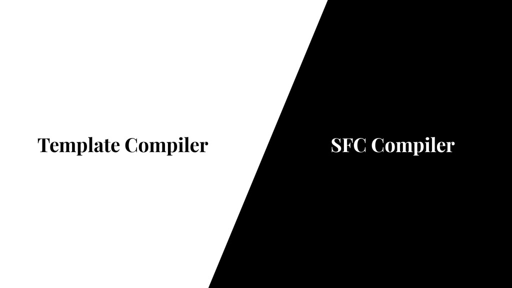 Template Compiler SFC Compiler