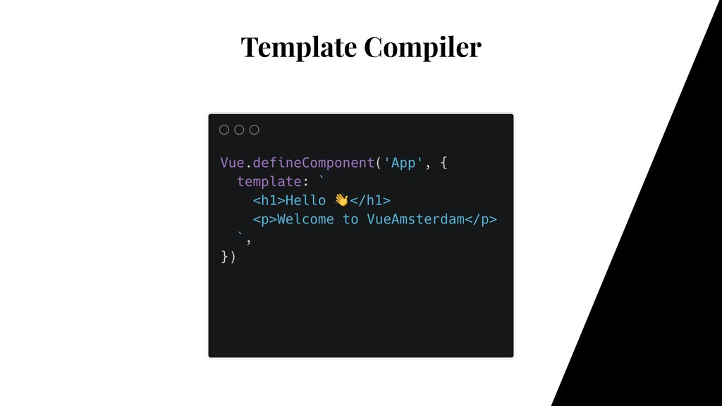 Template Compiler