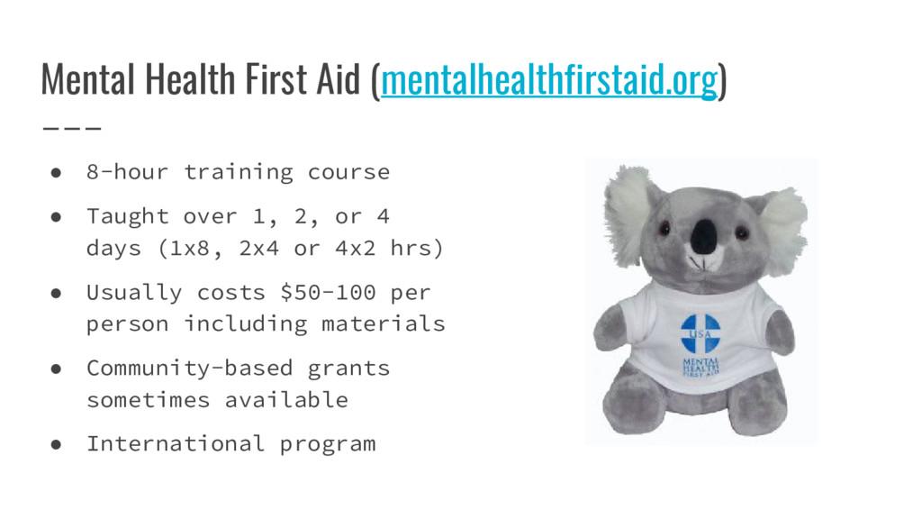 Mental Health First Aid (mentalhealthfirstaid.o...