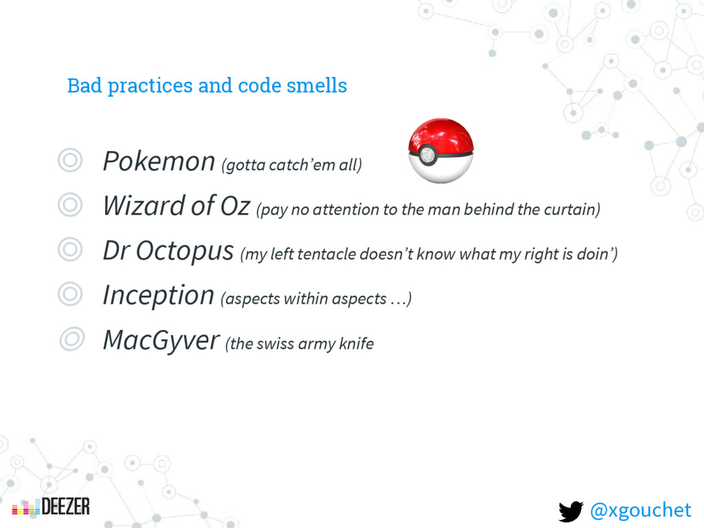 Bad practices and code smells ◎ Pokemon (gotta ...