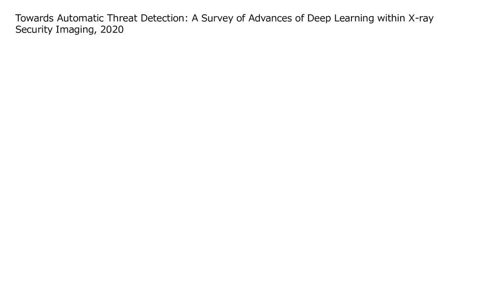 Towards Automatic Threat Detection: A Survey of...