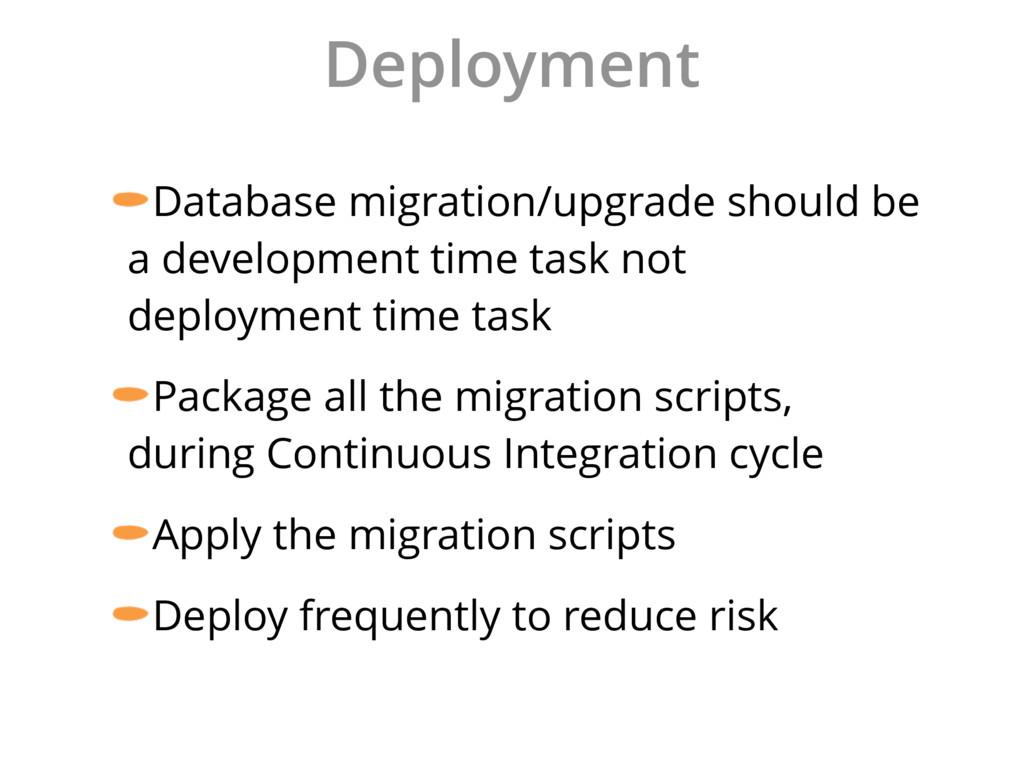 Deployment Database migration/upgrade should be...