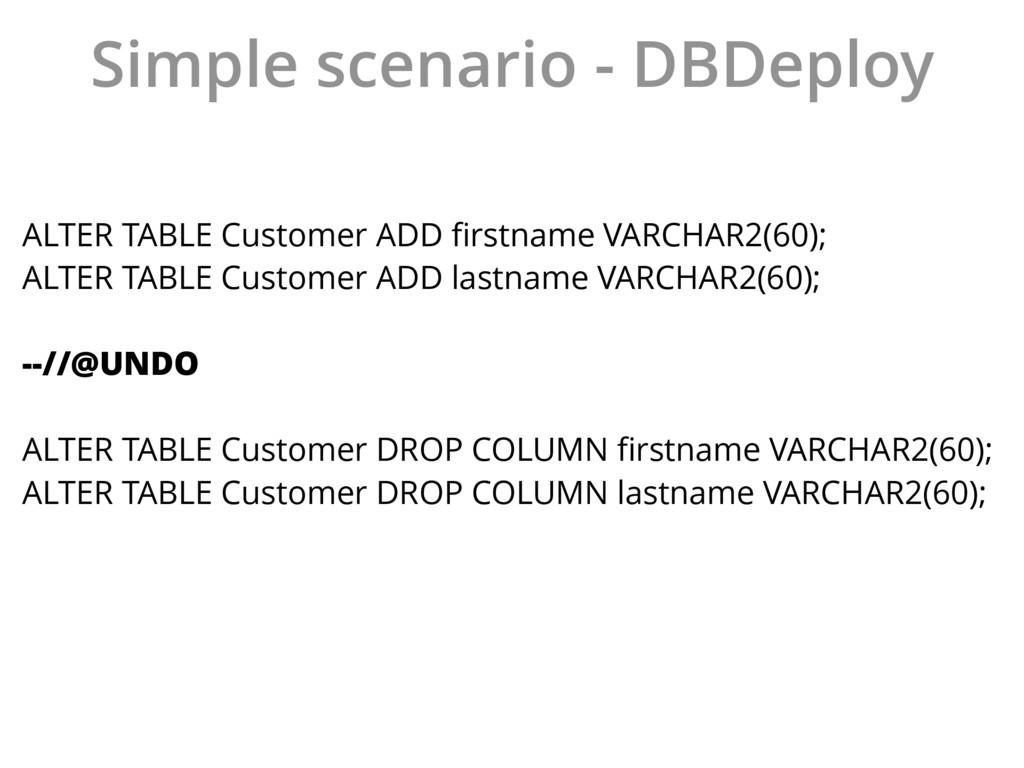 Simple scenario - DBDeploy ALTER TABLE Customer...