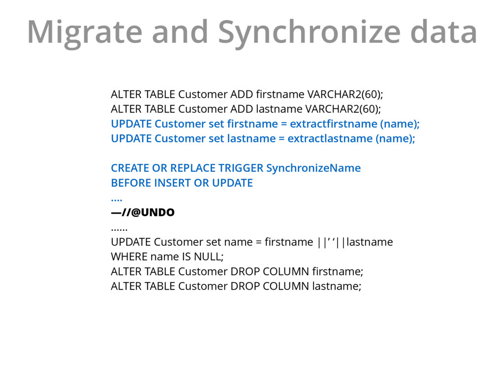 Migrate and Synchronize data ALTER TABLE Custom...