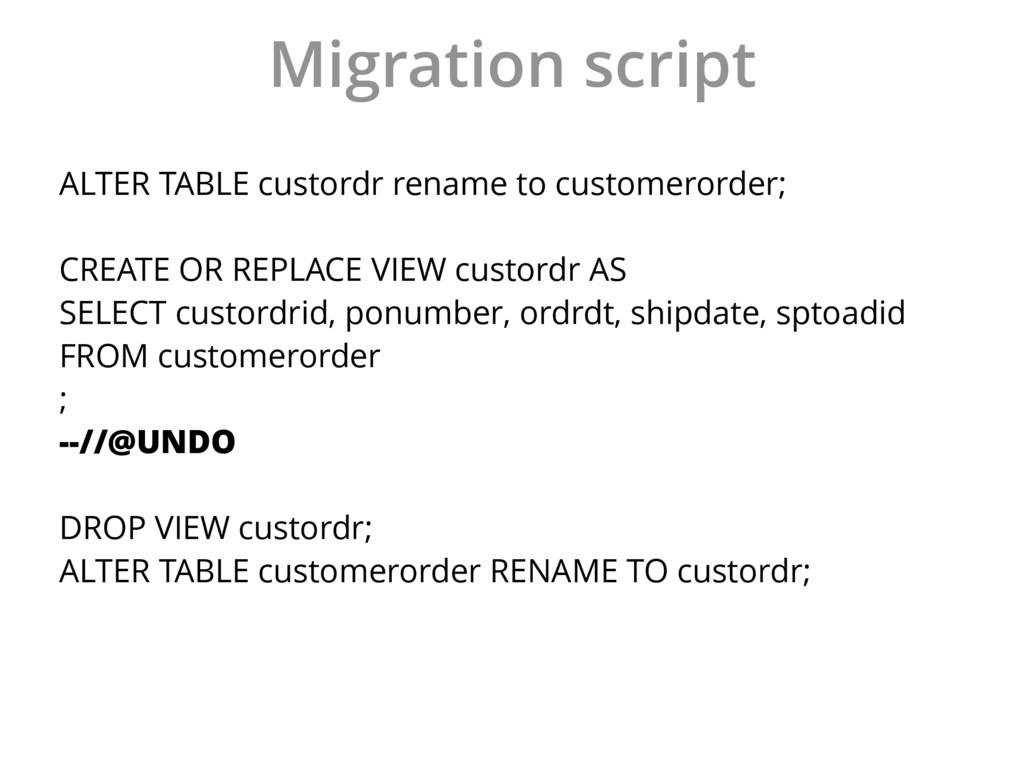 Migration script ALTER TABLE custordr rename to...