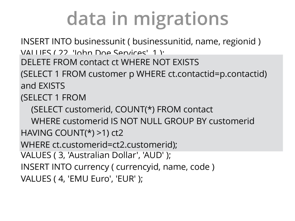 data in migrations INSERT INTO businessunit ( b...