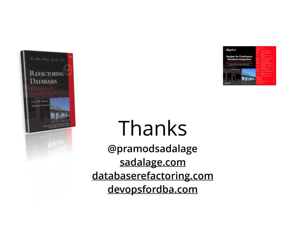 Thanks @pramodsadalage sadalage.com databasere...