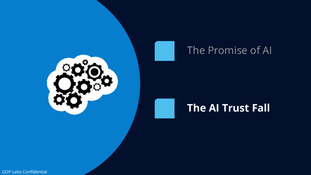 The AI Trust Fall The Promise of AI GDP Labs Co...