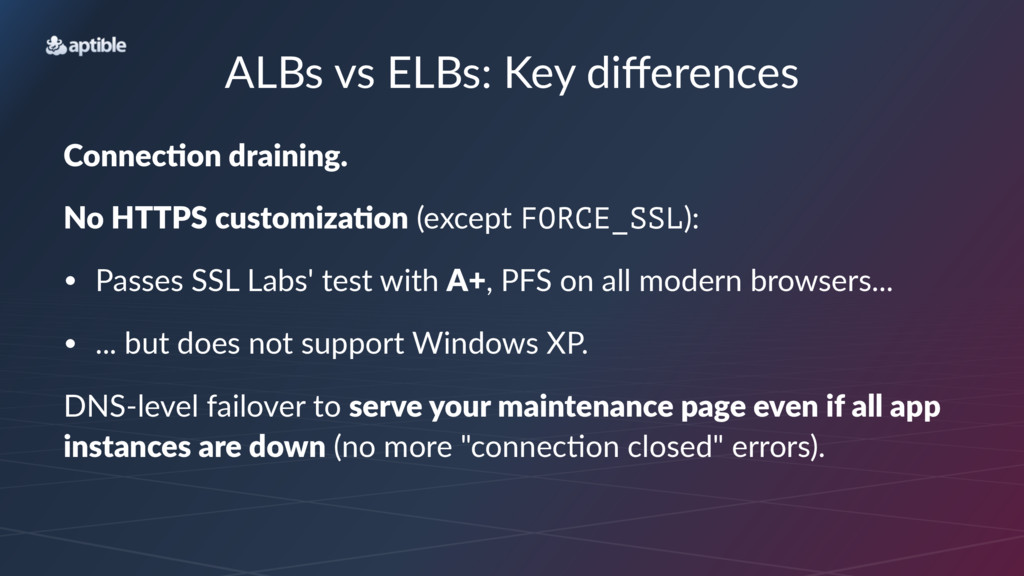 ALBs%vs%ELBs:%Key%differences Connec&on'draining...
