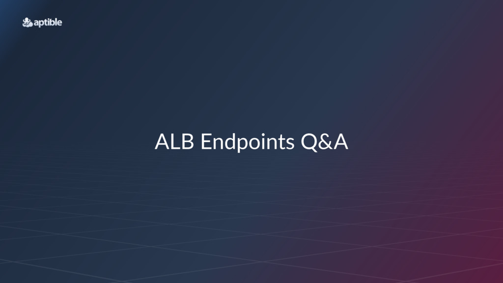 ALB$Endpoints$Q&A