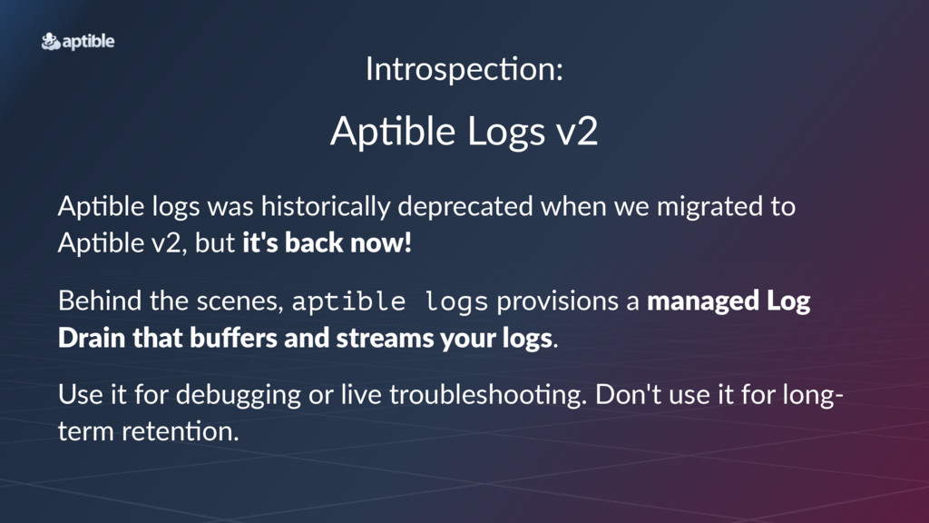 Introspec*on: Ap#ble'Logs'v2 Ap#ble'logs'was'hi...