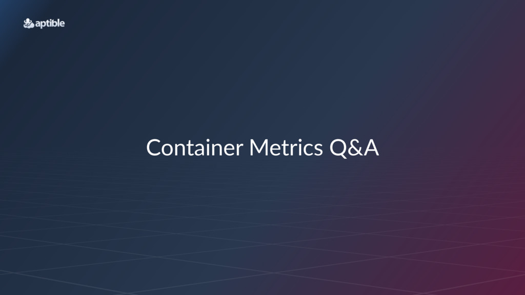 Container)Metrics)Q&A