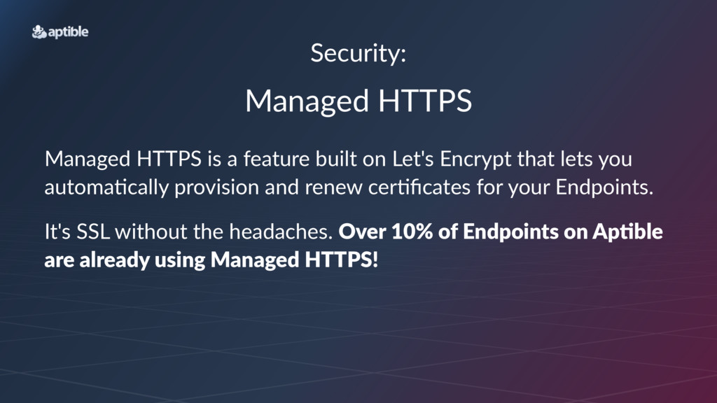 Security: Managed'HTTPS Managed'HTTPS'is'a'feat...