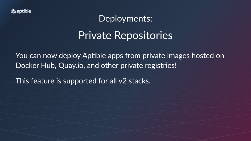 Deployments: Private(Repositories You$can$now$d...