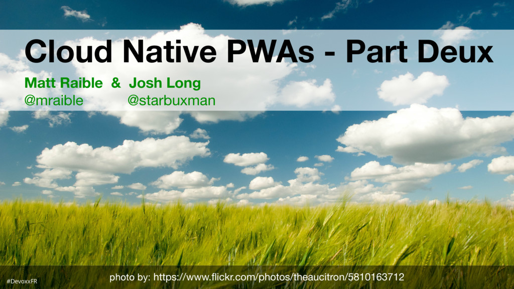 #D Cloud Native PWAs - Part Deux