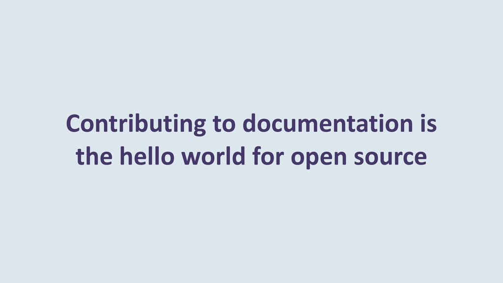 Contributing to documentation is the hello worl...