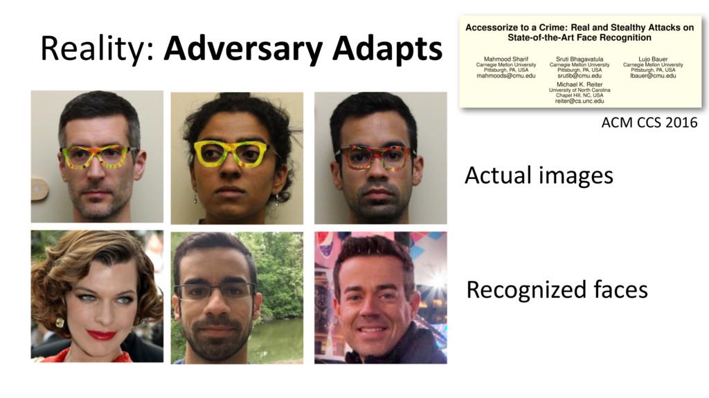 Reality: Adversary Adapts ACM CCS 2016 Actual i...