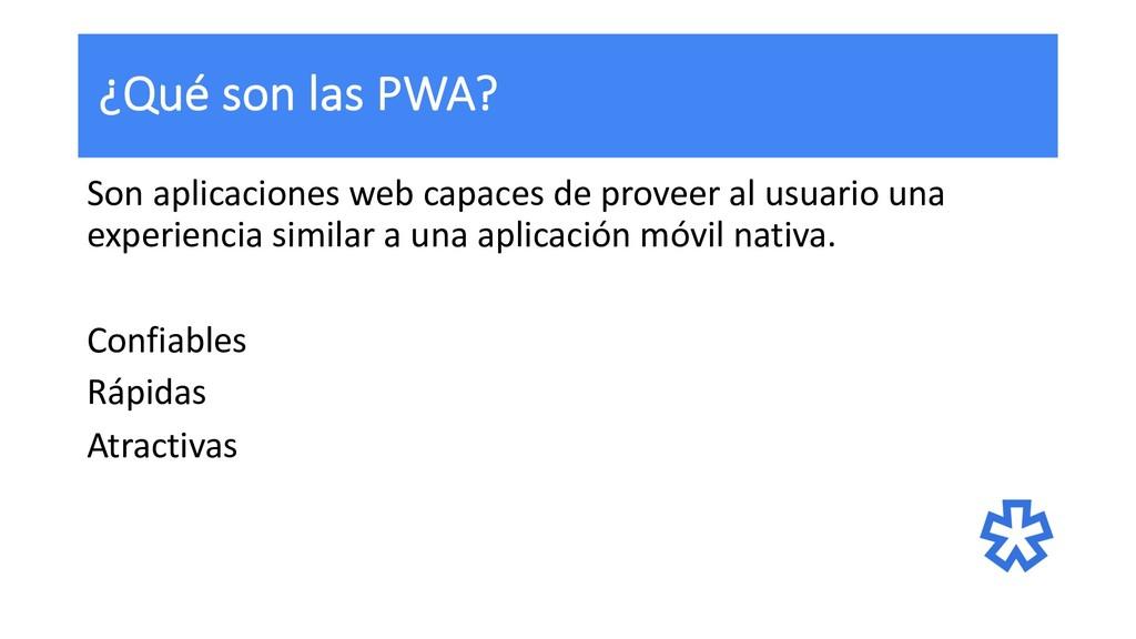 ¿Qué son las PWA? Son aplicaciones web capaces ...