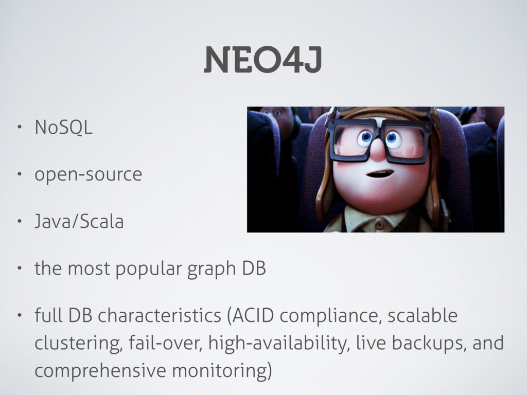 NEO4J • NoSQL • open-source • Java/Scala • the ...