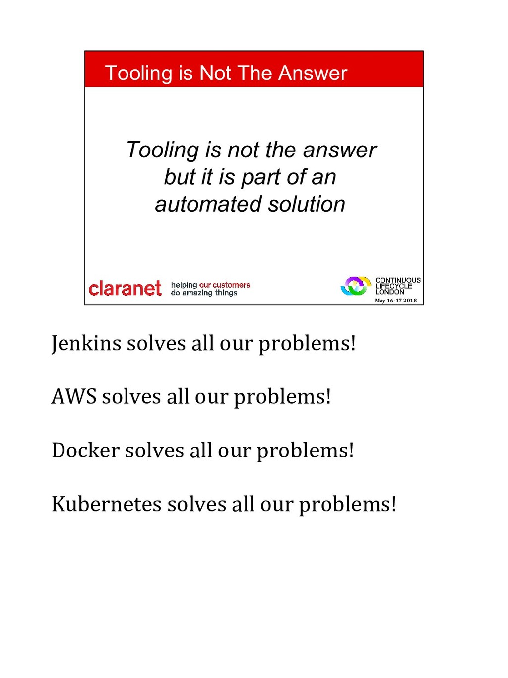Jenkins solves all our problems! AWS solves all...