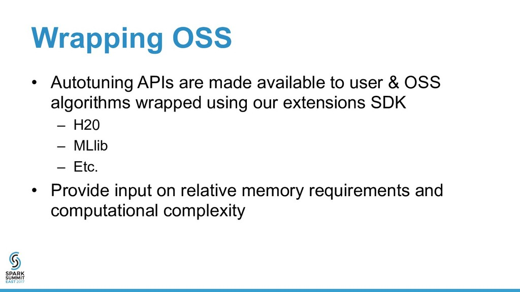 Wrapping OSS •  Autotuning APIs are made availa...