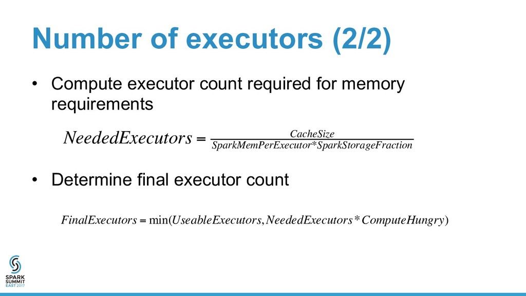 Number of executors (2/2) •  Compute executor c...