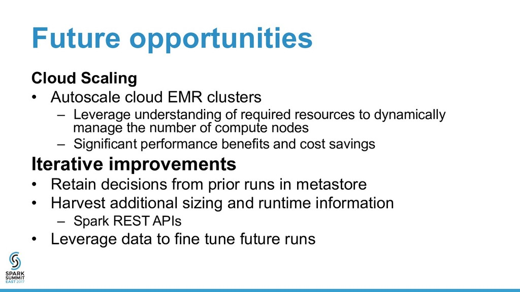 Future opportunities Cloud Scaling •  Autoscale...