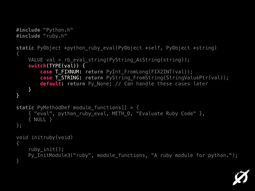 """#include """"Python.h"""" #include """"ruby.h"""" ! static ..."""