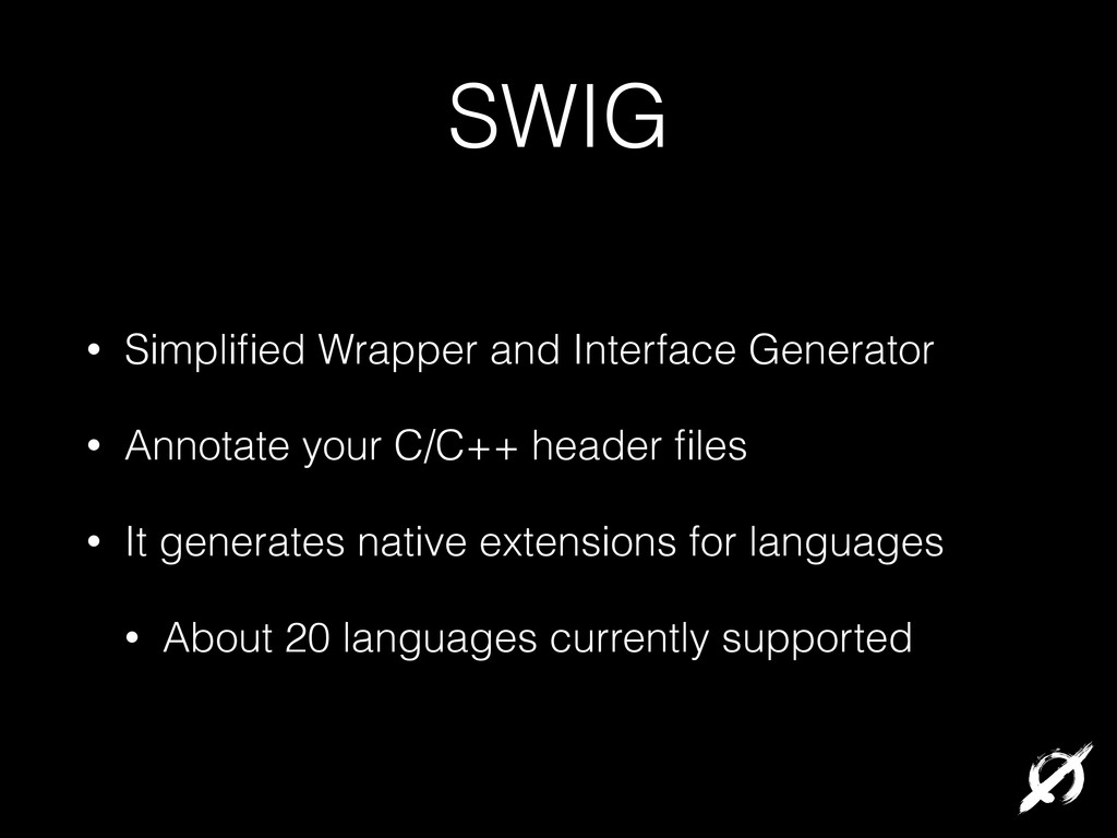 SWIG • Simplified Wrapper and Interface Generato...