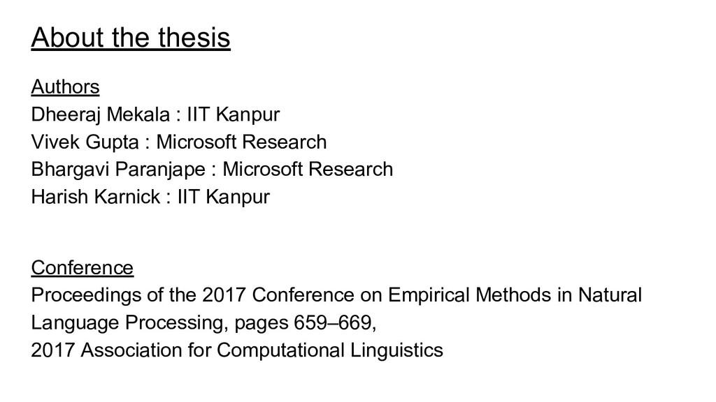 About the thesis Authors Dheeraj Mekala : IIT K...