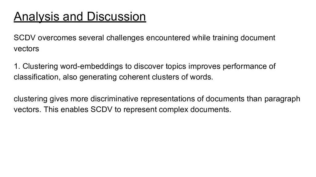 Analysis and Discussion SCDV overcomes several ...