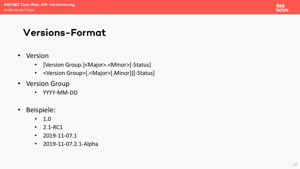 15 • Version • [Version Group.]<Major>.<Minor>[...