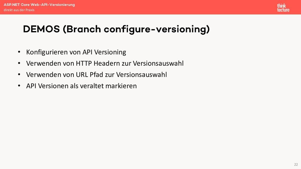 22 • Konfigurieren von API Versioning • Verwend...