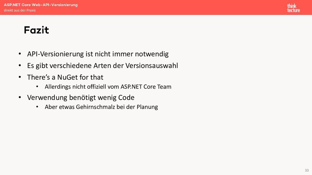 33 • API-Versionierung ist nicht immer notwendi...