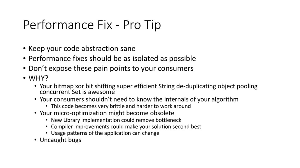 Performance Fix - Pro Tip • Keep your code abst...