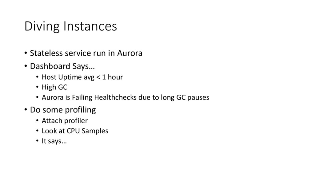 Diving Instances • Stateless service run in Aur...
