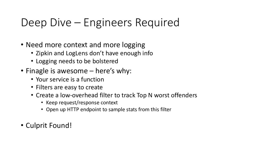 Deep Dive – Engineers Required • Need more cont...