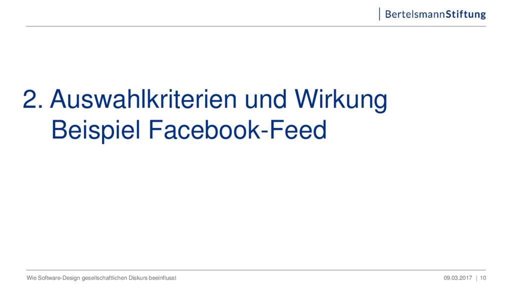 2. Auswahlkriterien und Wirkung Beispiel Facebo...